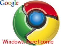 Google Chrome- Windows-here-I-come
